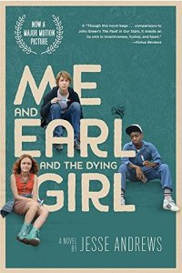 Andrews, Jesse; Me and Earl and the Dying Girl