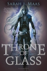 Maas, Sarah J. Maas; Throne of Glass