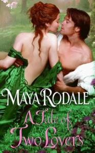 Rodale, Maya; A Tale of Two Lovers