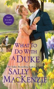 MacKenzie, Sally; What to Do With a Duke